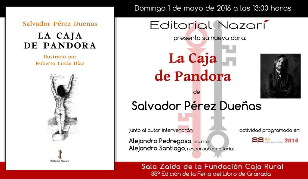 La caja de Pandora - Salvador Pérez Dueñas - La Feria del Libro de Granada - FLG