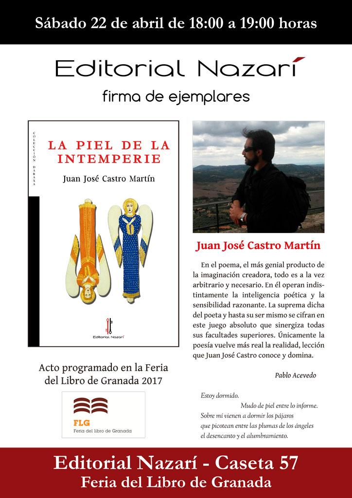 La piel de la intemperie - Juan José Castro Martín - Feria del Libro de Granada - FLG