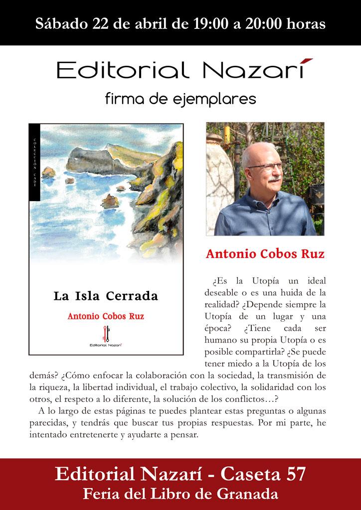 La Isla Cerrada - Antonio Cobos Ruz - Feria del Libro de Granada - FLG