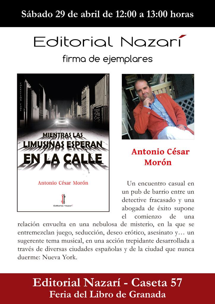 Mientras las limusinas esperan en la calle - Antonio César Morón - Feria del Libro de Granada - FLG
