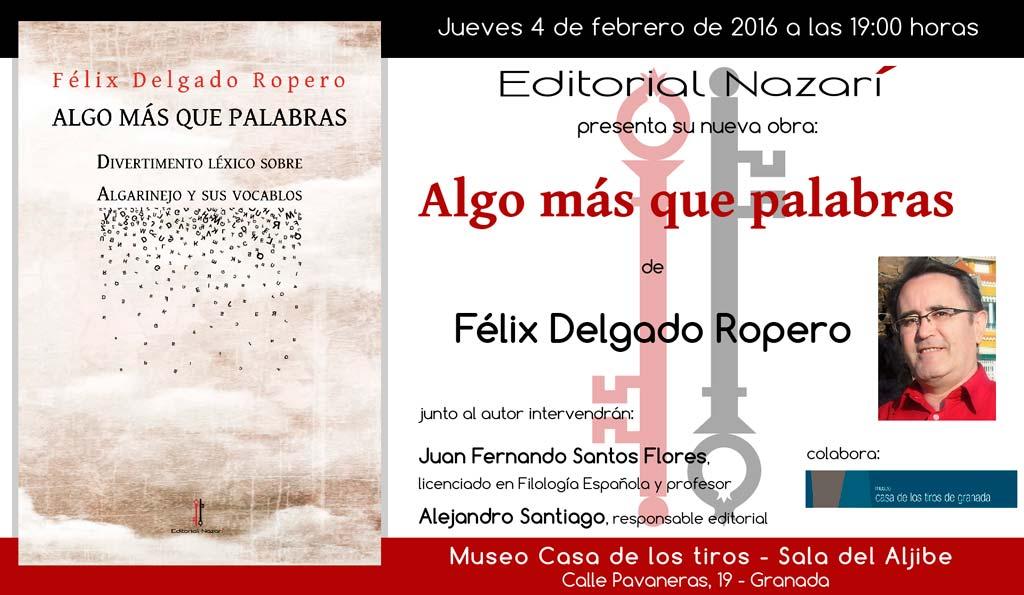Algo más que palabras - Félix Delgado Ropero - Granada