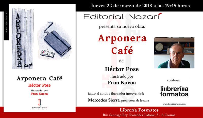 Arponera Café - Héctor Pose - A Coruña