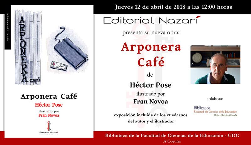 Arponera Café - Héctor Pose - A Coruña UDC