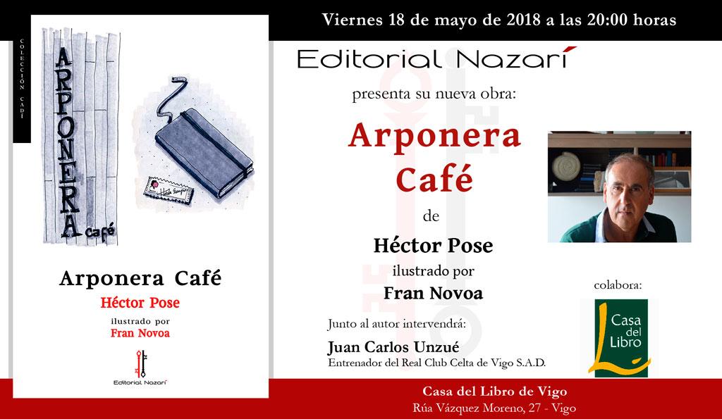 Arponera Café - Héctor Pose - Vigo