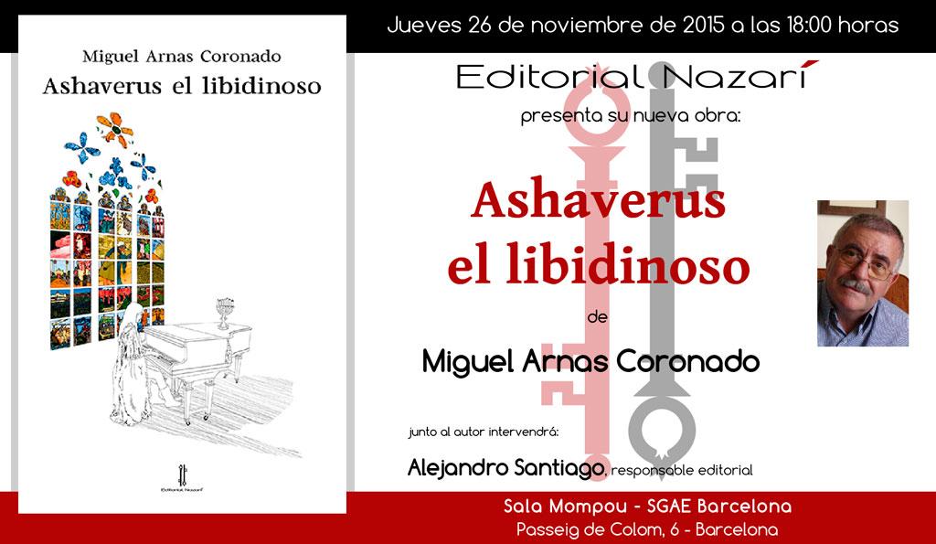 Ashaverus el libidinoso - Miguel Arnas Coronado - Barcelona