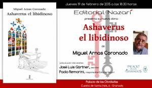 Ashaverus el libidinoso - Miguel Arnas Coronado - Palacio de los Olvidados - Granada