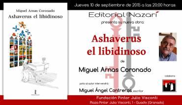 'Ashaverus el libidinoso' en Guadix