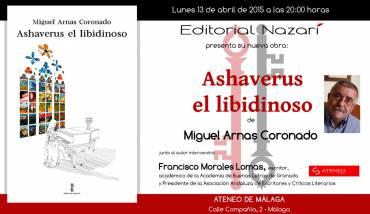 'Ashaverus el libidinoso' en Málaga