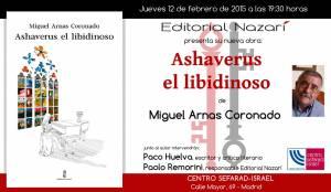 Ashaverus el libidinoso - Miguel Arnas Coronado - Madrid