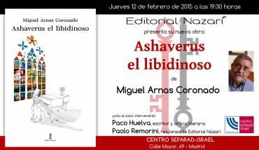 'Ashaverus el libidinoso' en Madrid