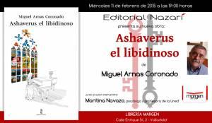 Ashaverus el libidinoso - Miguel Arnas Coronado - Valladolid