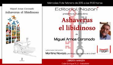 'Ashaverus el libidinoso' en Valladolid