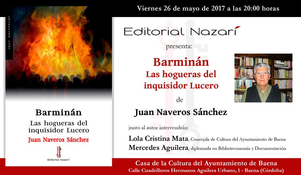 Barminán. Las hogueras del inquisidor Lucero - Juan Naveros Sánchez - Baena