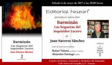 'Barminán. Las hogueras del inquisidor Lucero' en Granada