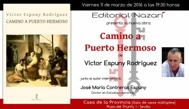 'Camino a Puerto Hermoso' en Sevilla