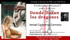 Donde lloran los dragones - Ismael Contreras Carmona - Huétor Santillán