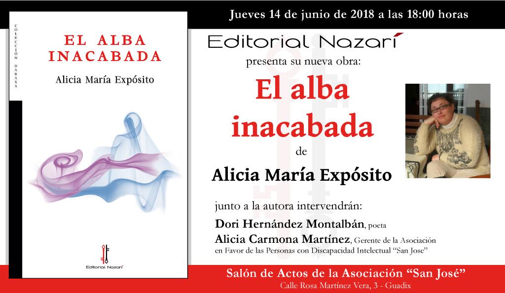 El alba inacabada - Alicia María Expósito - Guadix
