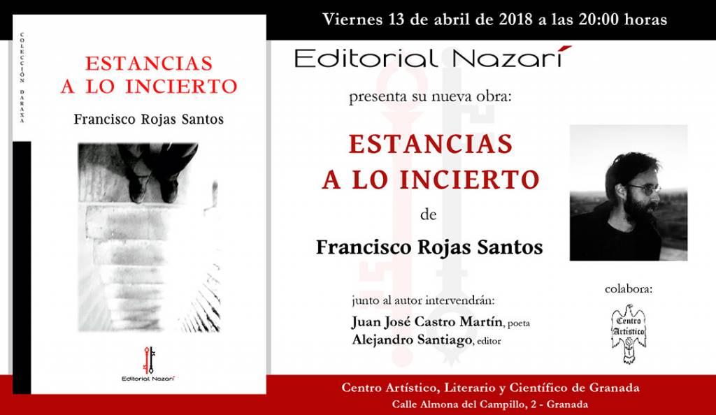 Estancias a lo incierto - Francisco Rojas Santos - Granada