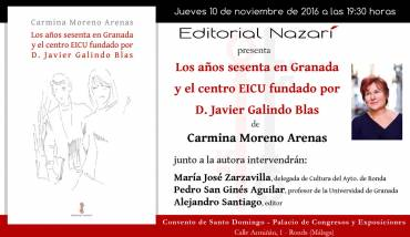 'Los años sesenta en Granada y el centro EICU fundado por D. Javier Galindo Blas' en Ronda