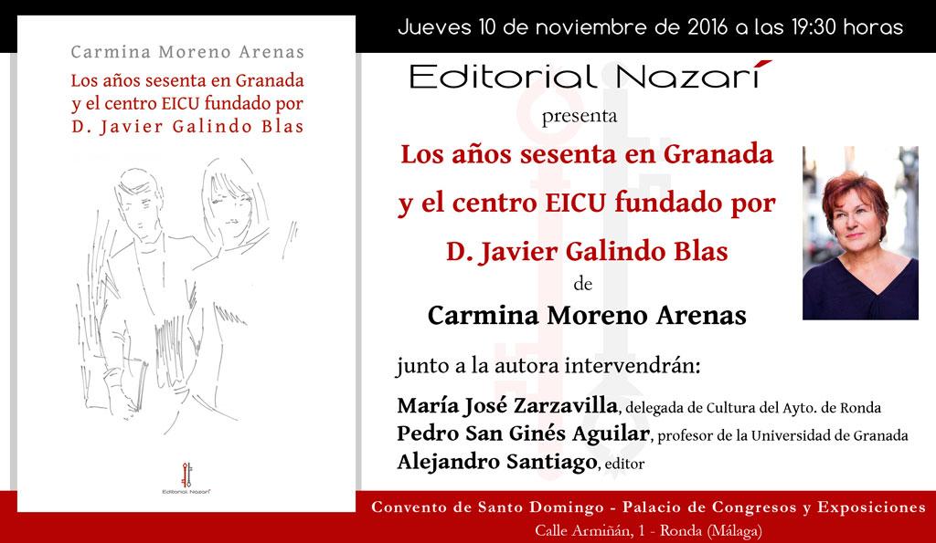 Los años sesenta en Granada y el centro EICU fundado por D. Javier Galindo Blas - Carmina Moreno Arenas - Ronda