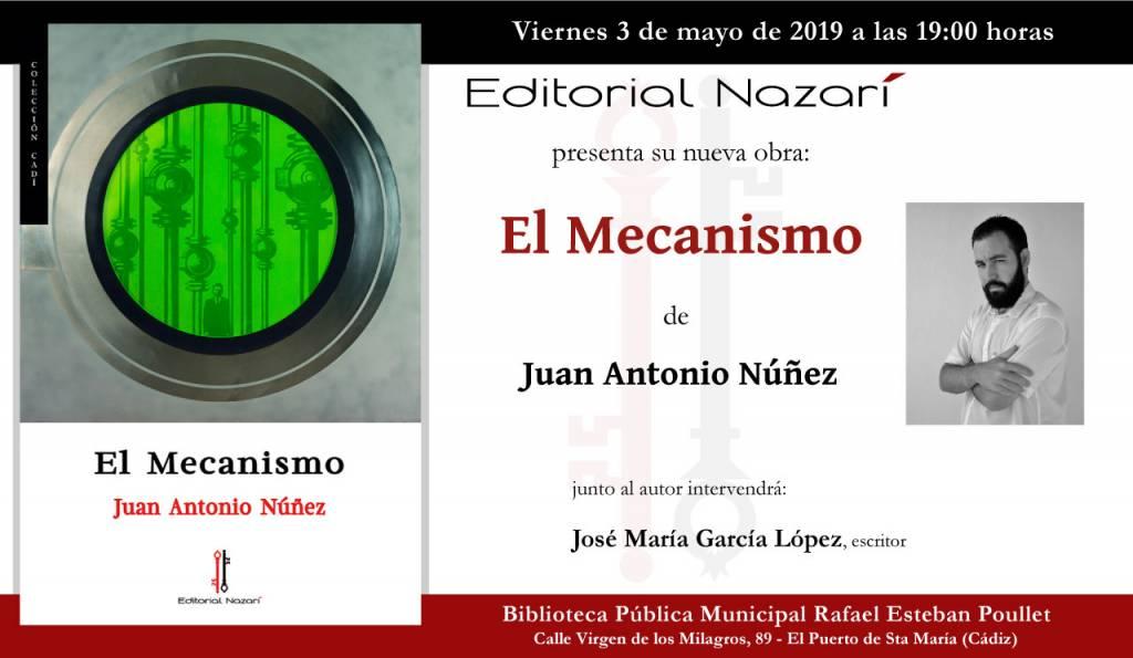 El Mecanismo - Juan Antonio Núñez - El Puerto de Santa María