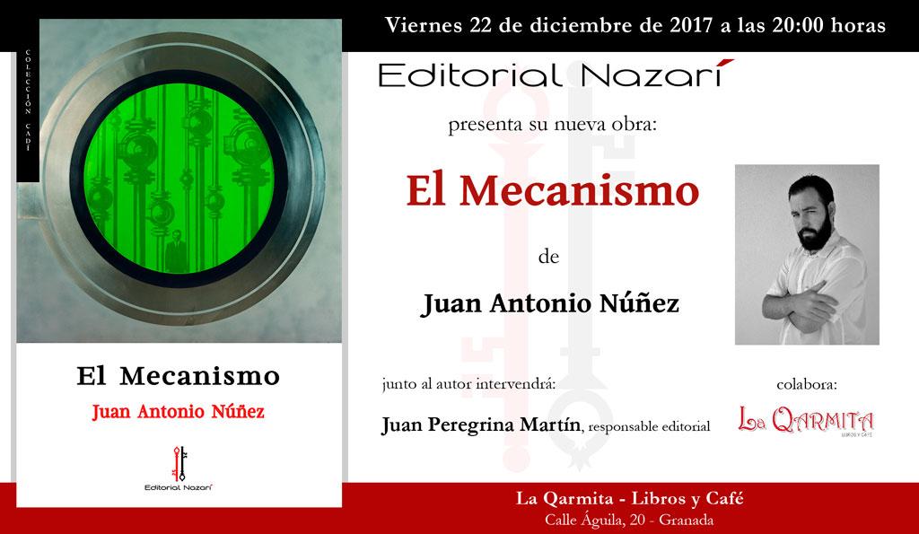 El Mecanismo - Juan Antonio Núñez - Granada