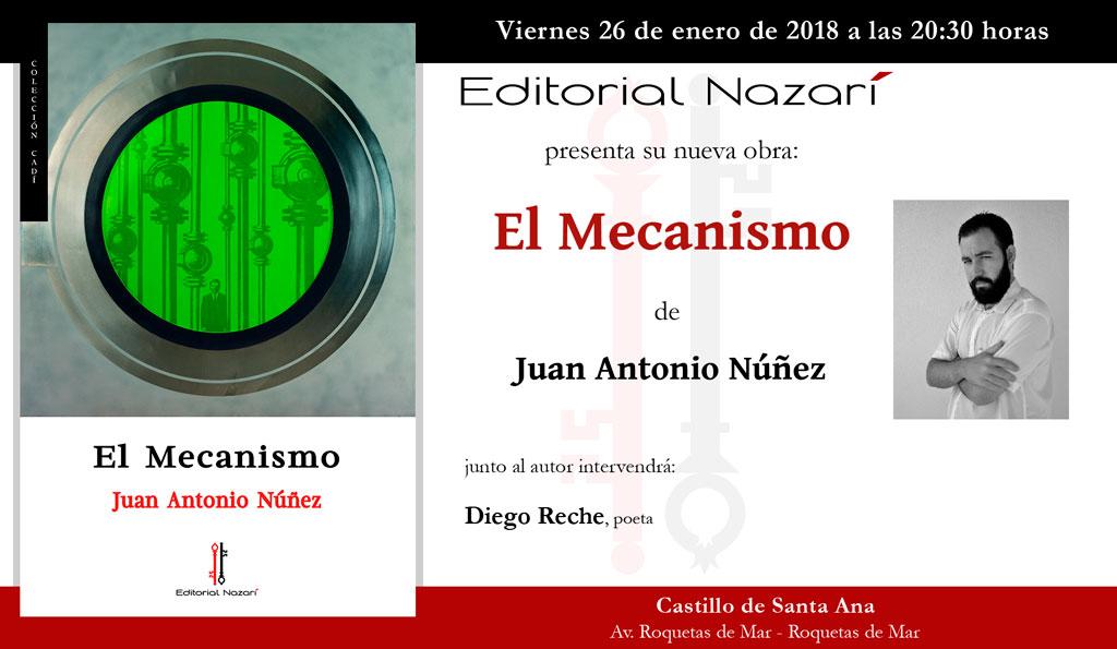 El Mecanismo - Juan Antonio Núñez - Roquetas de Mar