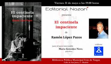 'El centinela impaciente' en Madrid