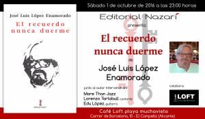 El recuerdo nunca duerme - José Luis López Enamorado - El Campello