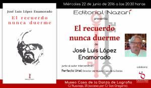 El recuerdo nunca duerme - José Luis López Enamorado - Logroño