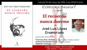 El recuerdo nunca duerme - José Luis López Enamorado - Motril