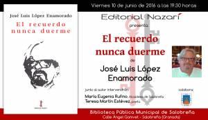El recuerdo nunca duerme - José Luis López Enamorado - Salobreña