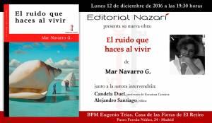 El ruido que haces al vivir - Mar Navarro G. - Madrid