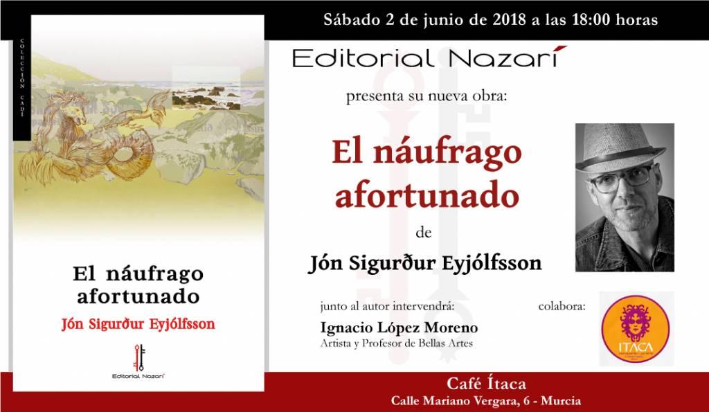 El náufrago afortunado - Jón Sigurður Eyjólfsson - Murcia