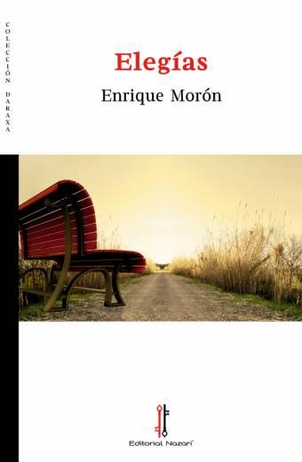 Elegías - Enrique Morón