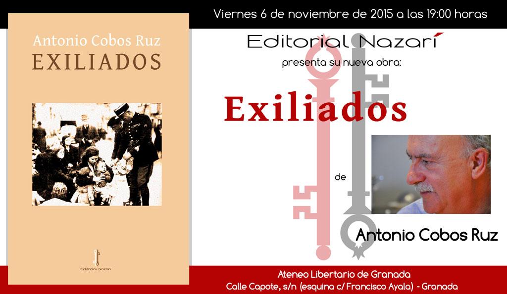 Exiliados - Antonio Cobos Ruz - Ateneo Libertario Granada