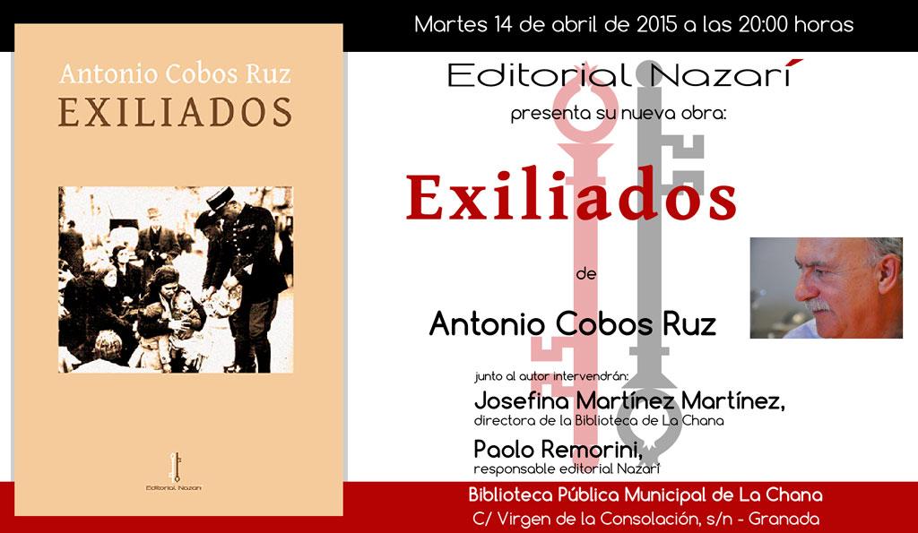 Exiliados - Antonio Cobos Ruz - Granada