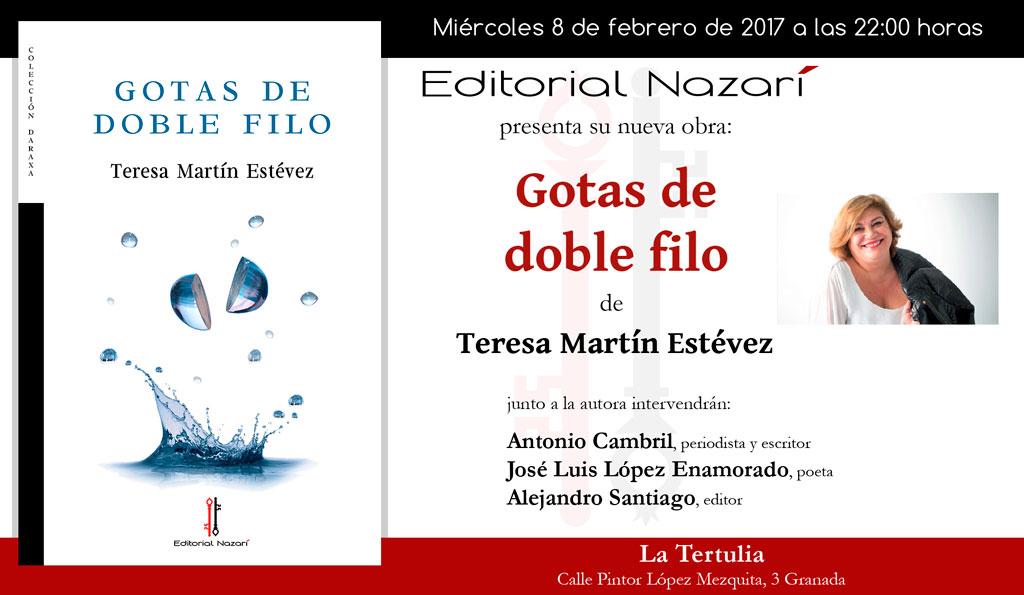 Gotas de doble filo - Teresa Martín Estévez - Granada