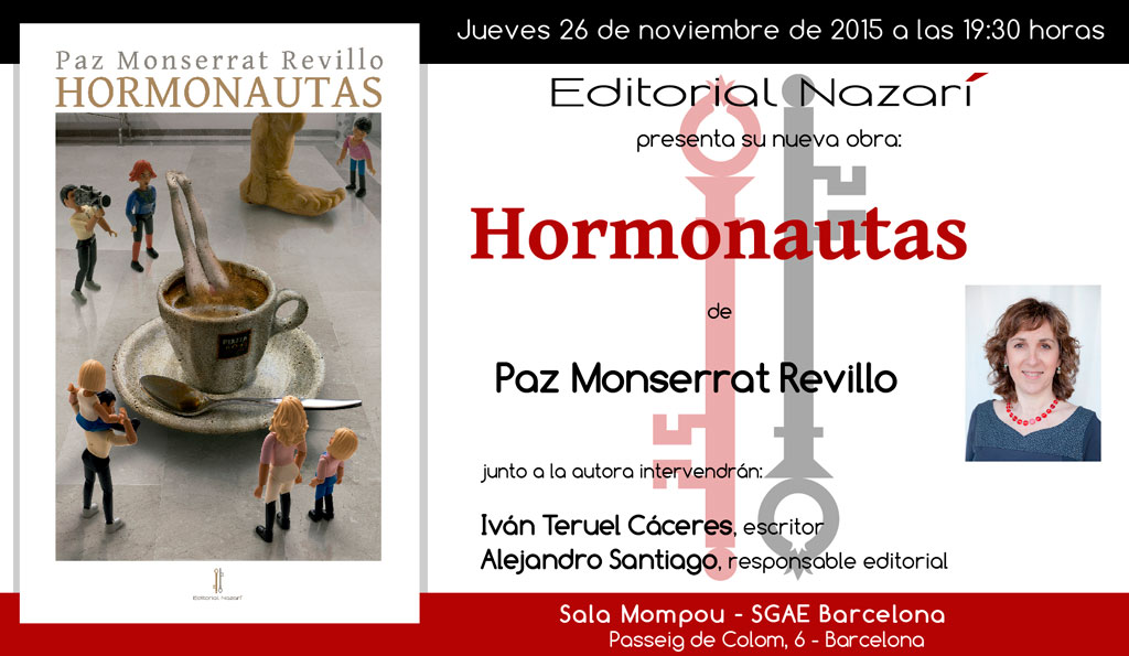 Hormonautas - Paz Monserrat Revillo - Barcelona