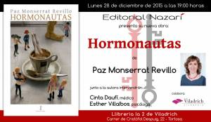 Hormonautas - Paz Monserrat Revillo - Tortosa