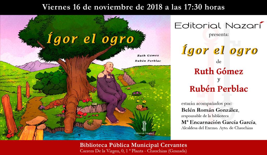 Ígor el ogro - Ruth Gómez - Chauchina
