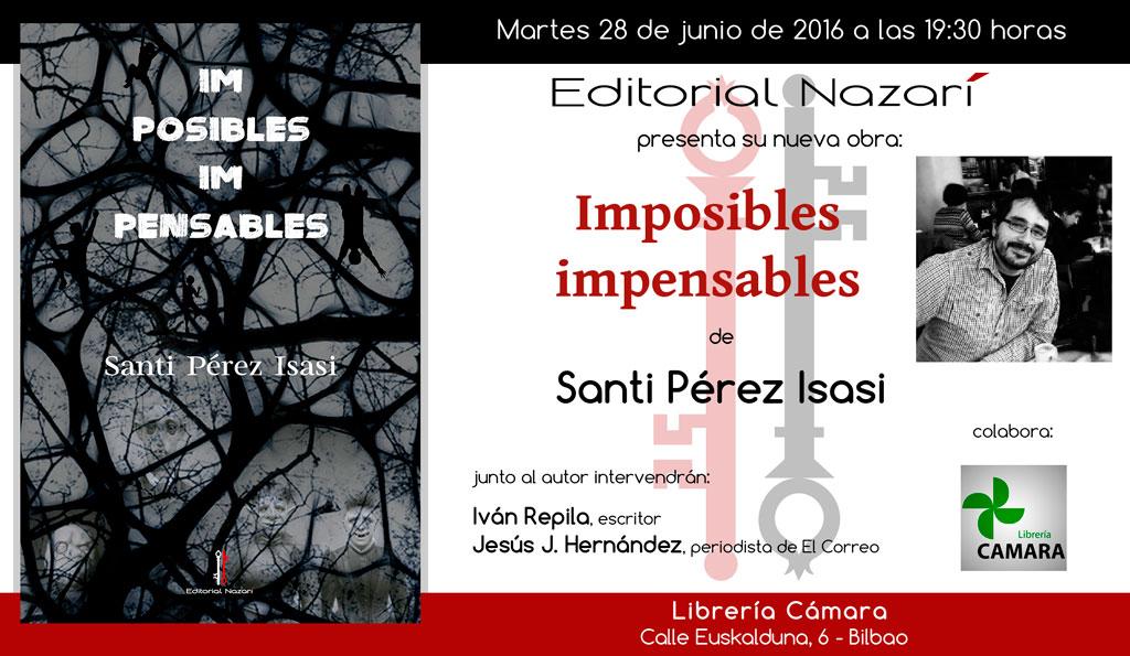 Imposibles impensables - Santi Pérez Isasi - Bilbao