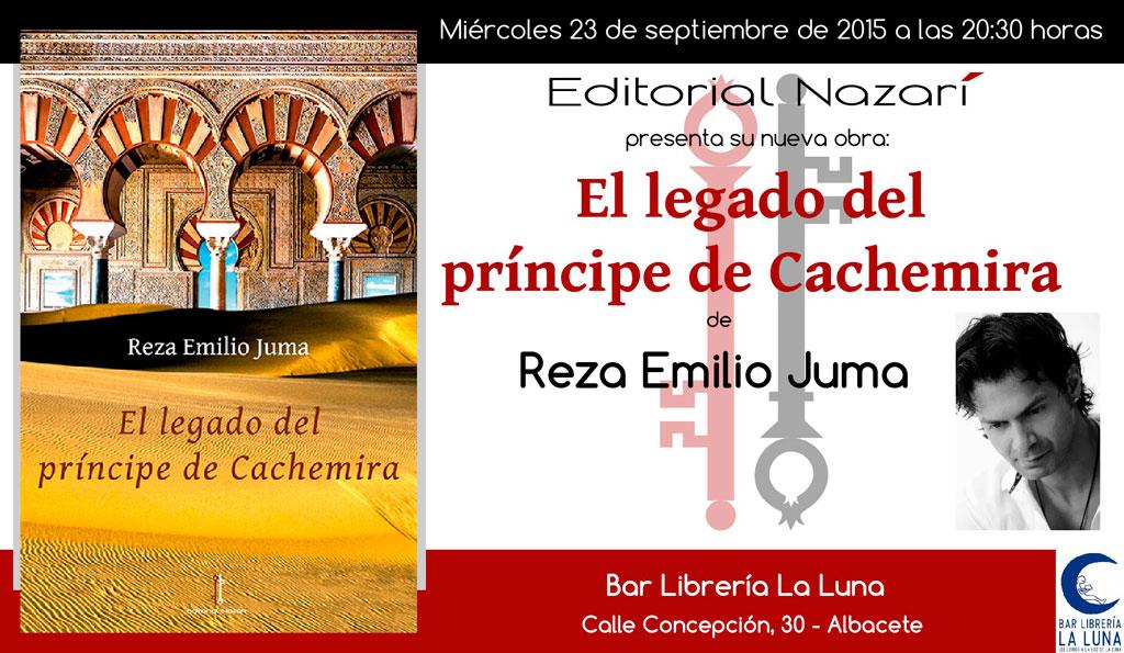 El legado del príncipe de Cachemira - Reza Emilio Juma - Albacete