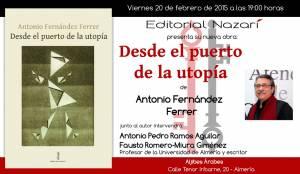 Desde el puerto de la utopía - Antonio Fernández Ferrer - Almería