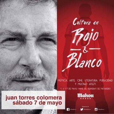 Juan Torres Colomera en Cultura en Rojo & Blanco