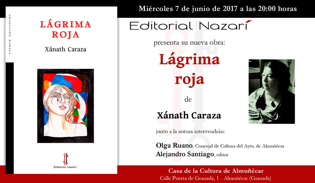 Lágrima Roja - Xánath Caraza - Almuñécar