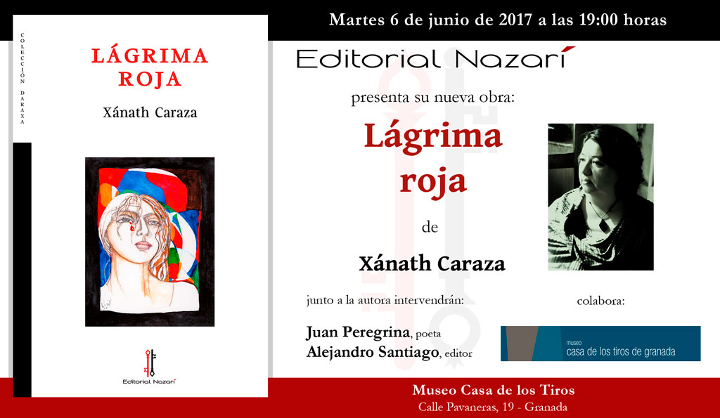 Lágrima Roja - Xánath Caraza - Granada