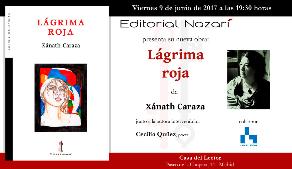 Lágrima Roja - Xánath Caraza - Madrid