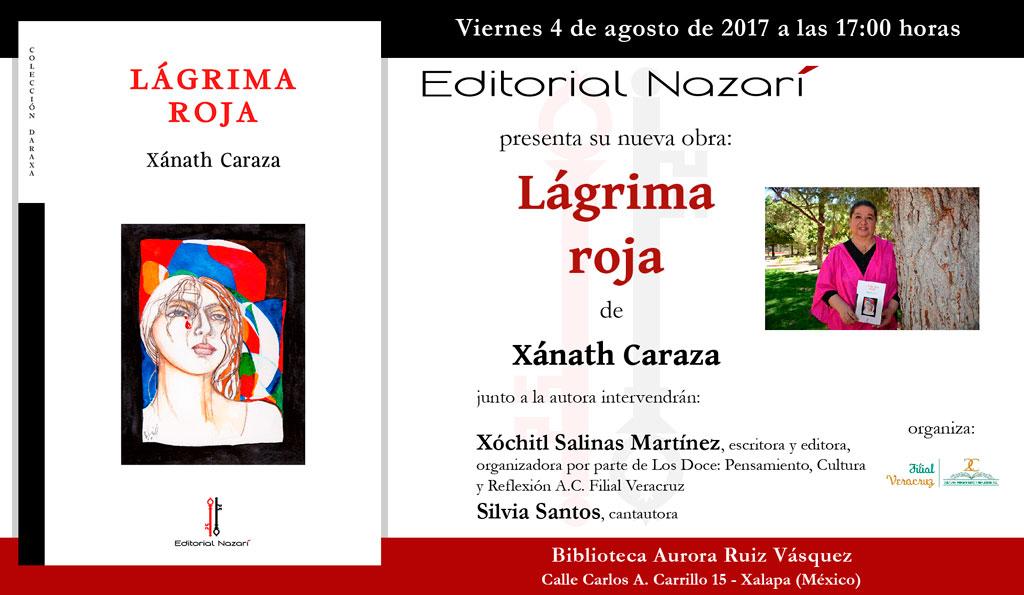 Lágrima Roja - Xánath Caraza - Xalapa