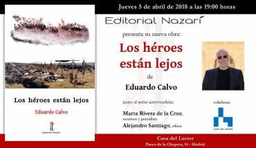 'Los héroes están lejos'en Madrid